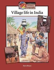 Village Life in India Pupil's book (Cambridge Primary Geography), Brace, Steve,