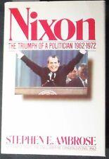 Nixon: The Triumph of a Politician 1962-1972 Ambrose HB/DJ Illustrated FINE