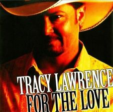 * TRACY LAWRENCE - For the Love