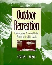 Outdoor Recreation: United States National Parks, Forests, and Public -ExLibrary