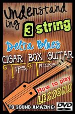 3 string cigar box guitar How to Play Blues lessons for resonator / slide dobro