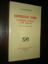 RABINDRANATH TAGORE - L'influence indienne à l'île Maurice - K Hazareesingh 1969