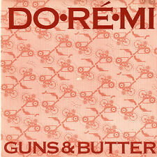 "DO.RE.MI [DEB CONWAY]  ""GUNS & BUTTER"" 1986 OOP OZ 7"" PC NON ALBUM TRACK"