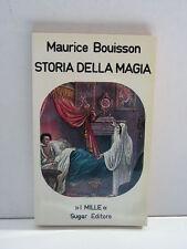 Storia della magia volume II - Maurice Bouisson - Sugar Editore (R8)
