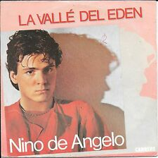 "45 TOURS / 7"" SINGLE--NINO DE ANGELO--LA VALLE DEL EDEN--1983"