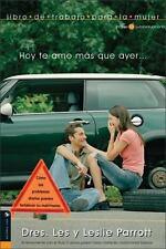 Hoy te amo mas que ayer libro de trabajo para la mujer (Spanish Edition) by Zon