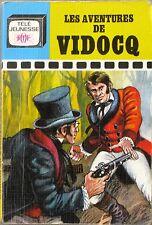 Les aventures de Vidocq - Télé jeunesse ORTF - Adaptation Cécile Renaud - 1967