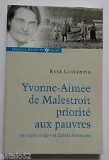 Yvonne Aimée de Malestroit priorité aux pauvres en zone rouge et dans résistance