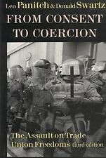 From Consent to Coercion: The Assault on Trade Union Freedoms, third e-ExLibrary