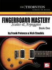 Fingerboard Mastery, Scales and Arpeggios (USC/Thornton School of Music Guitar I