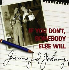 If You Don't Somebody Else Will - Jimmy & Johnny (1997, CD NEUF)