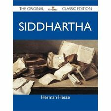 Siddhartha - The Original Classic Edition
