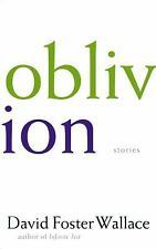 Oblivion: Stories by Wallace, David Foster
