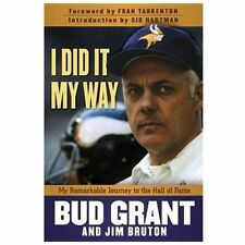 I Did It My Way: A Remarkable Journey to the Hall of Fame, Bruton, Jim, Grant, B