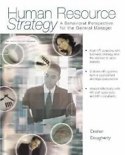 Human Resource Strategy : A Behavioral Perspective for the General Manager by...