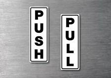 Push Pull door stickers quality 7 year water & fade proof