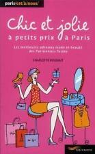 chic et jolie à petits prix à Paris   les meilleures adresses mode et beauté des