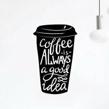 Coffee Good Idea Cup Kitchen Wall  Sticker Vinyl Decal Art Pub Cafe Decor