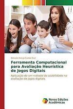 Ferramenta Computacional para Avaliacao Heuristica de Jogos Digitais by...