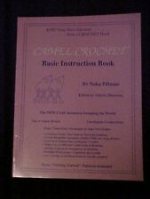 Camel Crochet Basic Instruction Book 2nd Edition, Naka Pillman