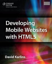 Developing Mobile Websites with Html5 by David Karlins (2014, Paperback)