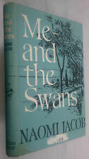 NAOMI JACOB.ME AND THE SWANS,1ST/1 H/B D/J 1963,AUTHORS LIFE FRIENDS.BIOGRAPHY