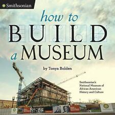 Smithsonian: How to Build a Museum : Smithsonian's National Museum of African...