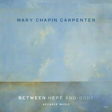 Mary Chapin Carpenter / Between Here and Gone (BRAND NW CD) Dean Parks  GREAT !!