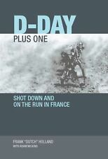 WW2 British D-Day Plus One Shot down and on the Run in France Reference Book