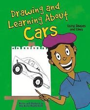 Drawing and Learning About Cars: Using Shapes and Lines (Sketch It!)