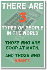 There are 3 Types of People - NEW Funny Humor Math Joke POSTER