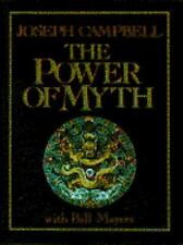 The Power of Myth by Bill Moyers and Joseph Campbell (1988, Hardcover)