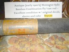 Antique (early 1900's) Montague Split Bamboo Combo Fly/Cast Rod w/Sheath & Tube