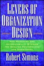 Levers Of Organization Design: How Managers Use Accountability Systems For Great
