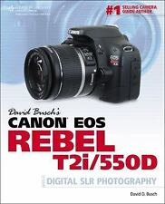 David Busch's Canon EOS Rebel T2i/550D Guide to Digital SLR-ExLibrary