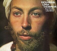 Pour Down Like Silver - Richard & Linda Thompson (2005, CD NIEUW)