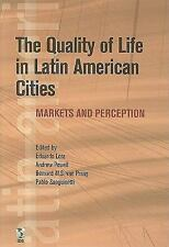 The Quality of Life in Latin American Cities: Markets and Perception (Latin Amer
