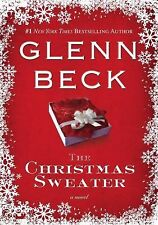 The Christmas Sweater by Jason F. Wright, Kevin Balfe and Glenn Beck (2008,...
