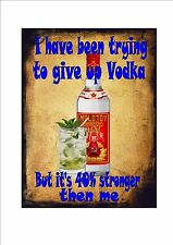 Funny Quotes Vodka Novelty Metal Door Wall Sign Kitchen Sign Pub Sign Bar Sign