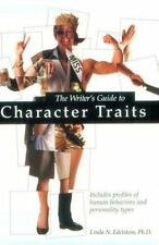 The Writer's Guide to Character Traits: Includes Profiles of Human-ExLibrary