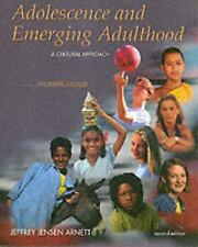 Adolescence and Emerging Adulthood: A Cultural Approach, Revised (2nd Edition)
