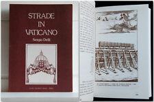 Sergio Delli STRADE IN VATICANO Illustrato Toponomastica