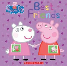 NEW Best Friends (Peppa Pig) by Inc. Scholastic Hardcover Book (English) Free Sh