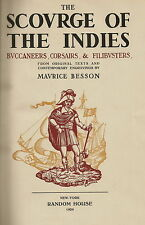 THE SCOURGE OF THE INDIES BUCCANEERS CORSAIRS & FILIBUSTERS BY BESSON 1929 1ST