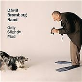 DAVID BROMBERG   -   Only Slightly Mad  (2013) CD RARE
