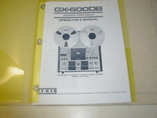 AKAI GX-600D REEL TO REEL  OPERATOR'S  MANUAL FREE SAME DAY SHIPPING