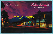 CA Palm Springs ~ PALM CANYON DRIVE at Night~50s/60s PC~Combine & Save Shipping!