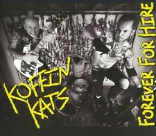 Forever For Hire [Digipak] by Koffin Kats (CD, Stomp Records)
