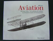 AVIATION The Early Years By Peter Almond. Getty Images, in English German French