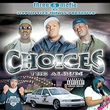 Choices: The Album [PA] by Three 6 Mafia (CD, Oct-2001, Loud (USA))